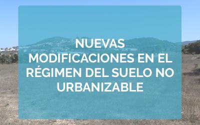 Nuevas modificaciones en el régimen del suelo No Urbanizable